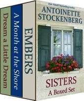SISTERS: A Boxed Set: Three Complete Novels