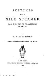 Sketches from a Nile Steamer: For Use of Travellers in Egypt