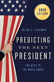 Predicting the Next President Book