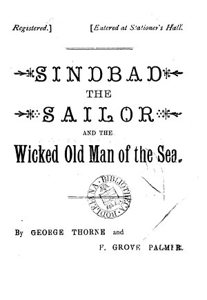 Sindbad the sailor and the wicked old man of the sea  pantomime  by G  Thorne and F G  Palmer
