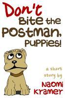 Don t Bite the Postman  Puppies  PDF
