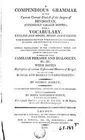 A Compedions Grammovi of the Current Carrupt Dialect of the Jargon of Heindoston Wih a Vocabulary English and Moors...