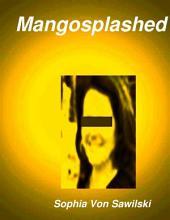 Mangosplashed