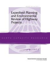 Expedited Planning and Environmental Review of Highway Projects