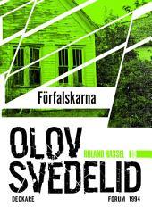 Förfalskarna: En Roland Hassel-thriller