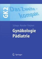 Das Zweite - kompakt: Gynäkologie. Pädiatrie