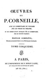 Oeuvres de P. Corneille: Volume5