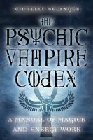 The Psychic Vampire Codex PDF