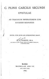 Epistulae ad Traianum imperatorem cum eiusdem responsis