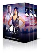 City Wolf Trilogy: Interracial Romance