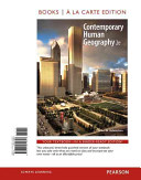 Contemporary Human Geography  Books a la Carte Plus Masteringgeography with Etext    Access Card Package