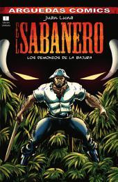 El Sabanero (Tomo 1) : LOS DEMONIOS DE LA BAJURA