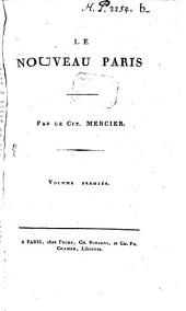 Le nouveau Paris: Volume 1