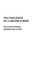 The Challenges of a Greater Europe