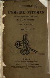 Histoire de l'Empire ottoman: depuis son origine jusqu'à nos jours, Volume1
