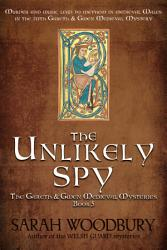 The Unlikely Spy The Gareth Gwen Medieval Mysteries Book 5  Book PDF