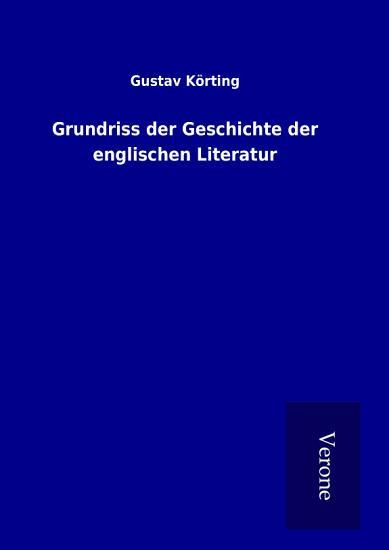 Grundriss der Geschichte der englischen Literatur PDF