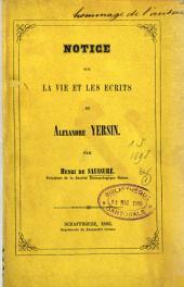 Notice sur la vie et les écrits d'Alexandre Yersin ...