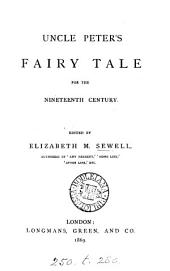 Uncle Peter's Fairy Tale for the Nineteenth Century