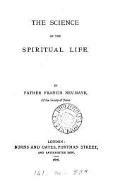 The science of the spiritual life