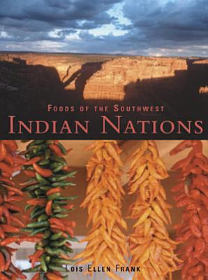 Foods of the Southwest Indian Nations PDF