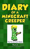 Diary of a Minecraft Creeper Book 2 PDF