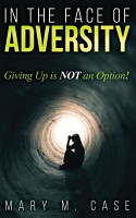 In the Face of Adversity PDF