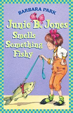 Junie B  Jones Smells Something Fishy PDF