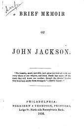 Brief Memoir of John Jackson