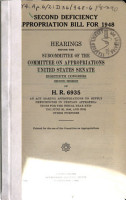 Second Deficiency Appropriation Bill for 1948  Hearings Before     80 2  on H R  6935 PDF
