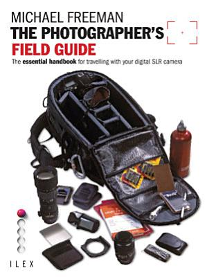 The Photographer s Field Guide