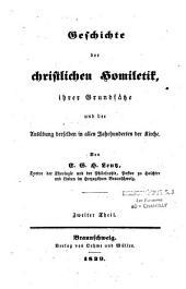 Geschichte der christlichen Homiletik... und der Ausübung in allen Jahrhunderten der Kirche