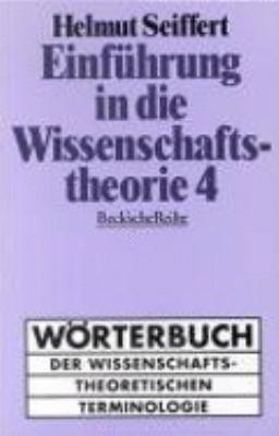 Einfuhrung In Die Wissenschaftstheorie Bd Worterbuch Der Wissenschaftstheoretischen Terminologie