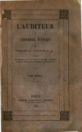 L'auditeur au conseil d'état: histoire de l'Empire, Volume1