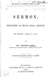 The Revival of Religion which We Need. A Sermon, Delivered at Music Hall, Boston ... April 11, 1858 ... Phonographically Reported by James M. W. Yerrinton