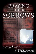 Praying Through Sorrows