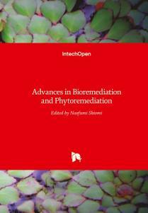 Advances in Bioremediation and Phytoremediation PDF