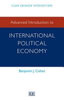Advanced Introduction to International Political Economy PDF
