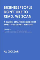 Businesspeople Don't Like to Read, We Scan