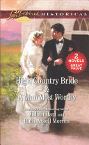 High Country Bride and a Man Most Worthy PDF