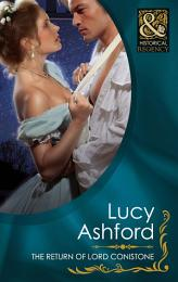 The Return of Lord Conistone (Mills & Boon Historical)