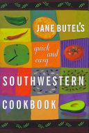 Jane Butel s Quick and Easy Southwestern Cookbook PDF