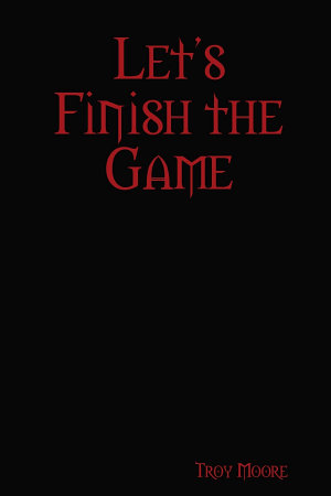 Let's Finish the Game