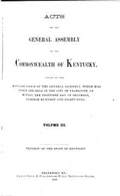 Acts of the General Assembly of the Commonwealth of Kentucky, Passed: Volume 3