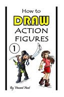 How To Draw Action Figures Book PDF