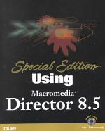 Special Edition Using Director 8.5