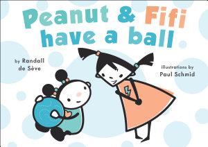 Peanut and Fifi Have A Ball PDF