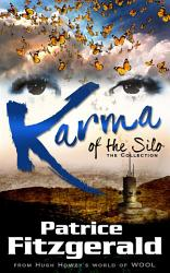 Karma Of The Silo The Collection Book PDF