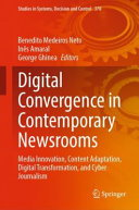 Digital Convergence in Contemporary Newsrooms