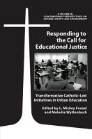 Responding to the Call for Educational Justice PDF